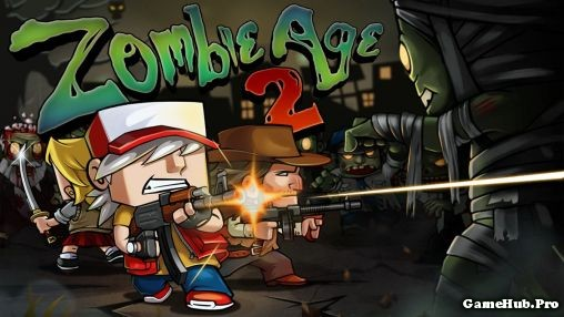 Tải Hack Zombie Age 2 Full Tiền Cho Android miễn phí