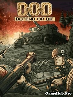 Tải game D.O.D Defend Or Die Chiến Thuật Crack Cho Java
