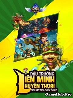 Tải Game LOL Arena - Liên Minh Huyền Thoại Android IOS