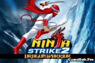 Tải Game Ninja Strike 2 Dragon Warrior Crack Cho Java