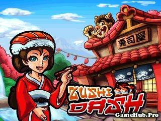 Tải Game Zushi Dash - Trở Thành Đầu Bếp Crack Cho Java