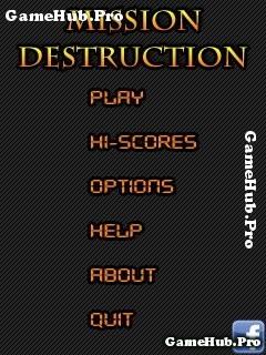 Tải game Mission Destruction - Sứ mệnh hủy diệt cho Java