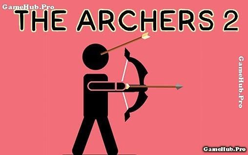 Tải game The Archers 2 - Bắn cung diệt kẻ thù Android
