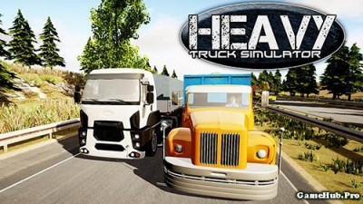 Tải game Heavy Truck Simulator - Lái xe mô phỏng Android