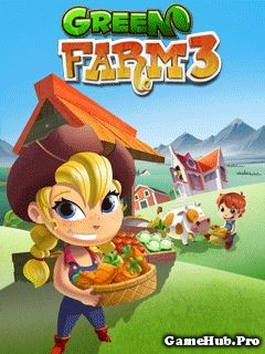 Tải Green Farm 3 Hack Tiền Cho Java miễn phí