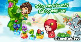 Tải Game Khu Vườn Trên Mây Mobile Cho Android IOS