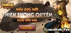 Tải Phong Vân Truyền Kỳ v24 - Game PVTK v24 Online 2015