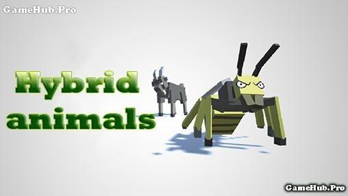 Tải game Hybrid Animals - Cuộc chiến của động vật Android