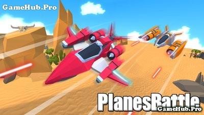 Tải game PlanesBattle - Bắn máy bay siêu hay cho Android