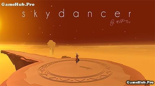 Tải game Sky Dancer - Phiêu lưu ảo diệu cho Android