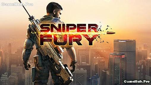 Tải game Sniper Fury - Đỉnh cao bắn súng Tầm Ngắm Android