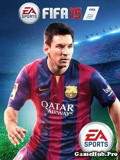 Tải Game FIFA 2015 - Đá Bóng Đồ Họa Đẹp Crack Cho Java