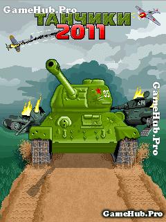 Tải Game Tank 2011 - Bắn Xe Tank Việt Hóa Crack Java