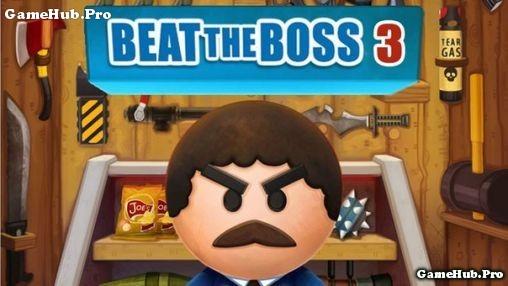 Tải game Beat the Boss 3 - Bắn súng kinh dị Mod Android