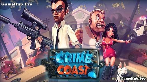 Tải game Crime Coast - Gang Wars nhập vai cho Android