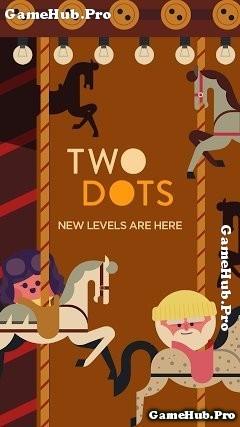 Tải game Two Dots - Trí tuệ câu đố cực khó cho Android