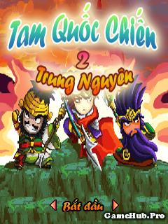 Tải Game Tam Quốc Chiến Trung Nguyên 2 Crack Việt Hóa