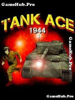 Tải Game Tank Ace 1944 Bắn Xe Tăng 3D Cho Java