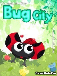 Tải Game Bug City - Thành Phố của Sâu Bọ Cho Java