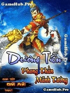 Tải game Dương Tiễn - Phong Thần Mãnh Tướng Việt Hóa