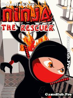 Tải game Ninja The Rescuer - Giải Cứu Người Cho Java