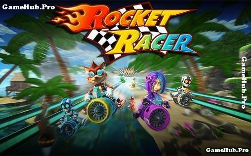 Tải Game Rocket Racer Hack Đua Xe Mod Cho Android