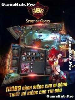 Tải Game Spirit Of Glory - Đấu trường Moba Android IOS