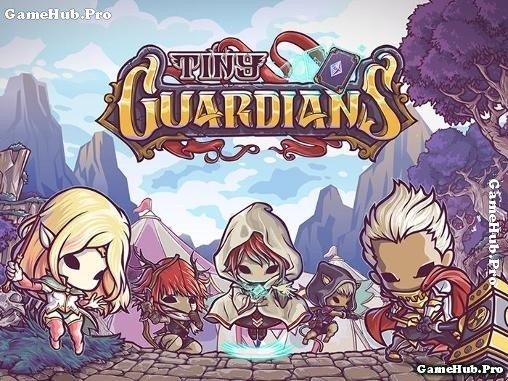 Tải Game Tiny Guardians - Chiến Thuật Hack Android
