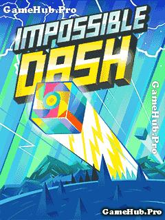 Tải game Impossible Dash - Phiêu lưu cùng hình khối Java