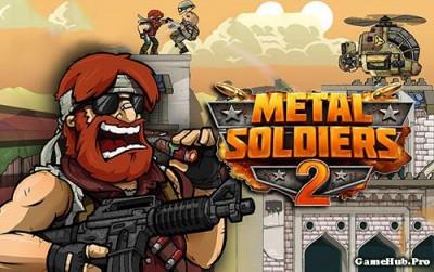 Tải game Metal Soldiers 2 - Bắn súng hành động Android