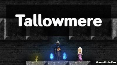 Tải game Tallowmere - Hành động 2D Mod full Tiền Android