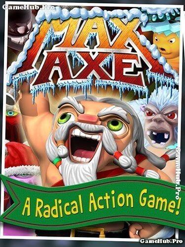 Tải Game Max Axe Apk Chiến Binh Da Đỏ Cho Android