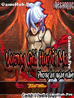 Tải Game Vương Giả Huyết Ma Việt Hóa Crack