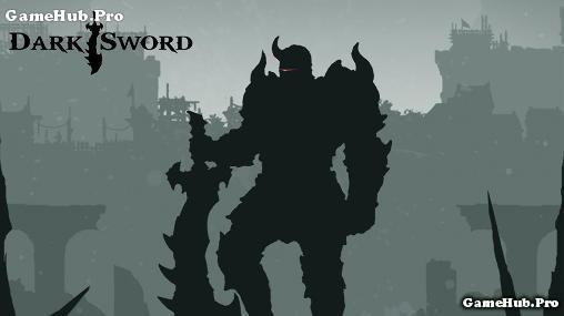 Tải game Dark Sword - Nhập vai cực hay cho Android