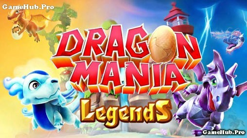 Tải game Dragon Mania Legends cho Android miễn phí