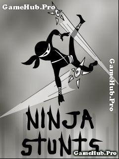 Tải game Ninja Stunts - huấn luyện Ninja cho máy Java
