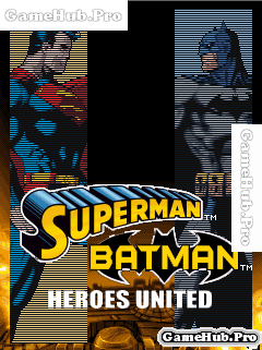 Tải Game Superman & Batman: Heroes United Cho Java