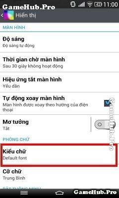 Thủ thuật thay đổi Font chữ trên điện thoại Android