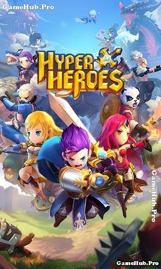 Tải game Hyper Heroes - Nhập vai RPG đánh theo lượt Android
