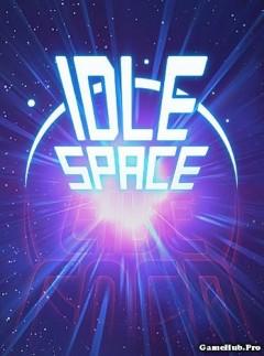 Tải game Idle Space - Endless Clicker bắn phi thuyền Mod