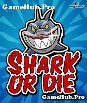 Tải Game Shark Or Die - Cá Mập Ăn Thịt Người Crack Cho Java