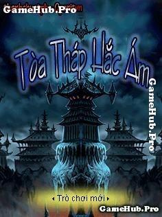 Tải Game Tòa Tháp Hắc Ám Việt Hóa Crack Cho Java