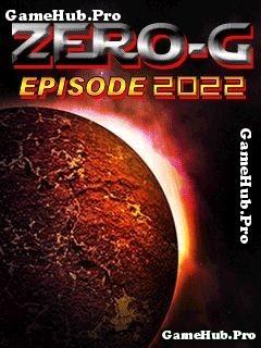 Tải Game Zero G – Episode 2022 - Bắn Máy Bay Vũ Trụ Cho Java