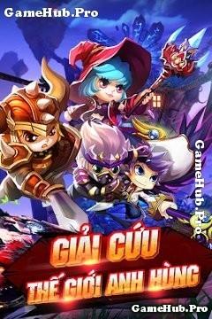 Tải game Biệt Đội Chibi - Thế giới Anh Hùng cho Android IOS