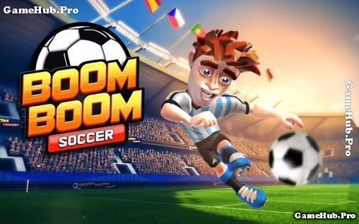 Tải game Boom Boom Soccer - Đá bóng Vui Nhộn cho Android