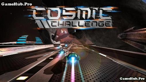 Tải game Cosmic Challenge đua phi thuyền cho Android