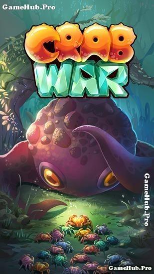 Tải game Crab War - Cua chiến tranh cho Android mới