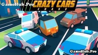Tải game Crazy Cars Chase - Lái xe dễ thương cho Android