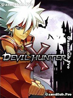 Tải game Devil Hunter X - Anh hùng Hành Động cho Java