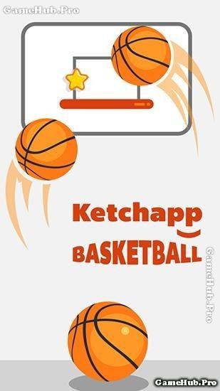 Tải game Ketchapp Basketball cho Android bản mới nhất